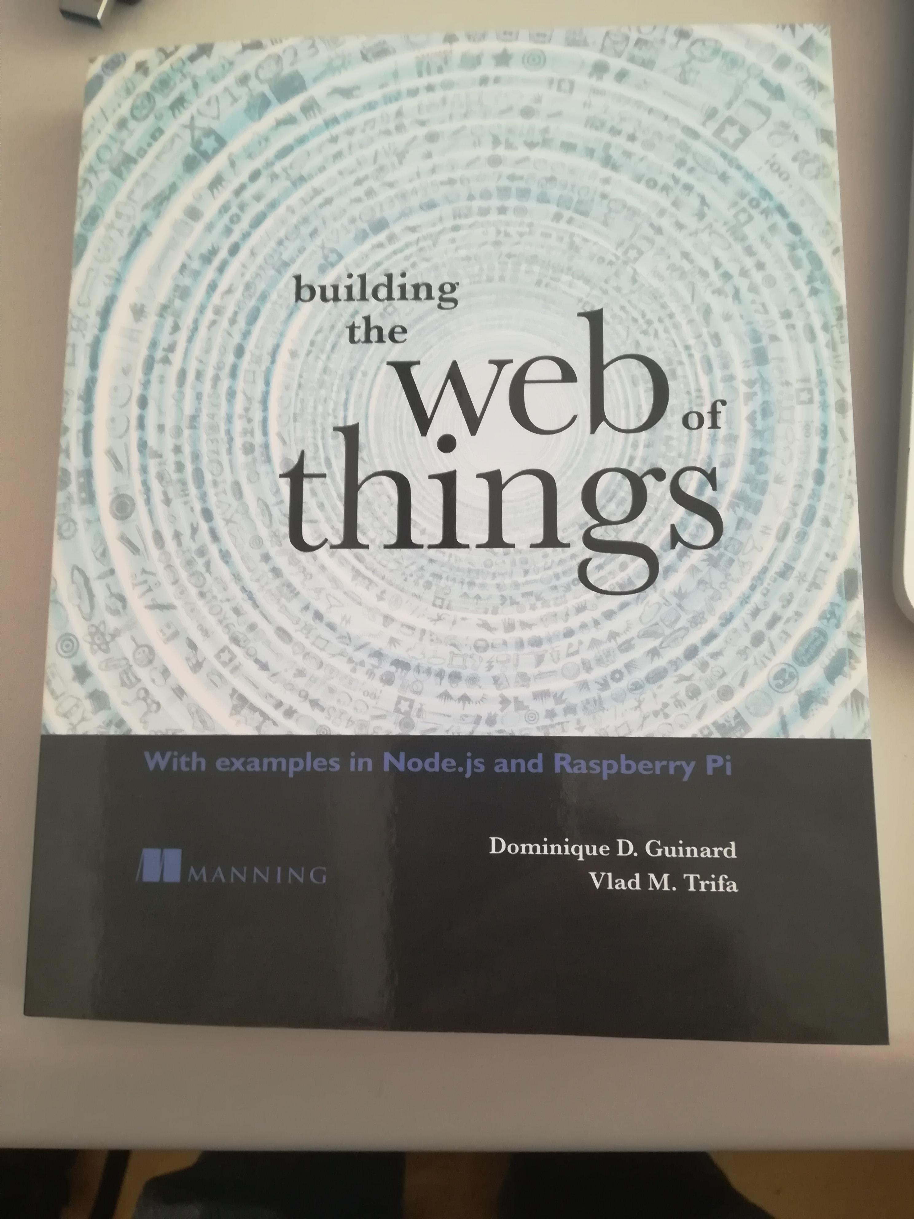 Manning | Building the Web of Things